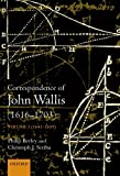 img - for The Correspondence of John Wallis: Volume II (1660 - September 1668) book / textbook / text book