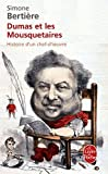 echange, troc Simone Bertière - Dumas et les trois mousquetaires