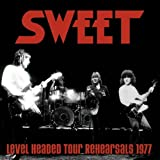 Level Headed Tour Rehearsals 1977 Sweet