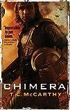 Chimera: A Subterrene War Novel