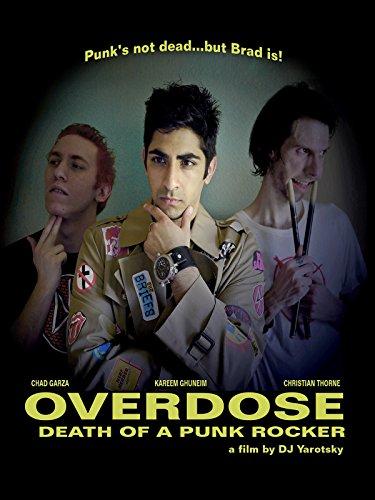 Overdose: Death of a Punk Rocker