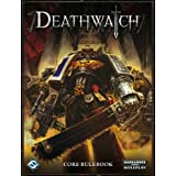 Warhammer 40K RPG: Deathwatch Core Rulebookby Ross Watson