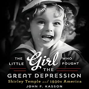 The Little Girl Who Fought the Great Depression Audiobook