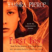 First Test: Book 1 of the Protector of the Small Quartet | [Tamora Pierce]