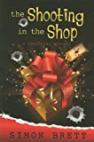Simon Brett The Shooting in the Shop (Five Star First Edition Mystery)
