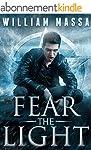 Fear the Light (English Edition)