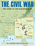 img - for Civil War, The: The Story of the War with Maps book / textbook / text book