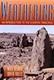 img - for Weathering: An Introduction to the Scientific Principles (Hodder Arnold Publication) book / textbook / text book