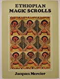 Ethiopian Magic Scrolls (0807608971) by Mercier, Jacques