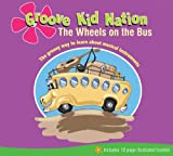 Wheels on the Bus Groove Kid Nation