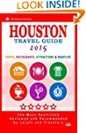 Houston Travel Guide 2015: Shop, Rest...
