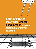 By Paul Legault The Other Poems (Fence Modern Poets Series) [Paperback]