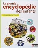 echange, troc Collectif d'auteurs - La grande encyclopédie des enfants