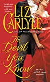 The Devil You Know (Rutledge Family, Book 3) (074343787X) by Carlyle, Liz