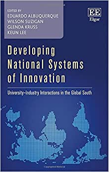 Developing National Systems Of Innovation: University-Industry Interactions In The Global South