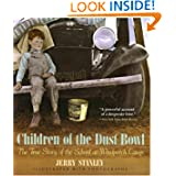 Stories in Time: Library Book Grade 5 Children of the Dust Bowl: The True Story of the School at Weedpatch Camp...