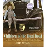 Children of the Dust Bowl: The True Story of the School at Weedpatch Campby Jerry Stanley