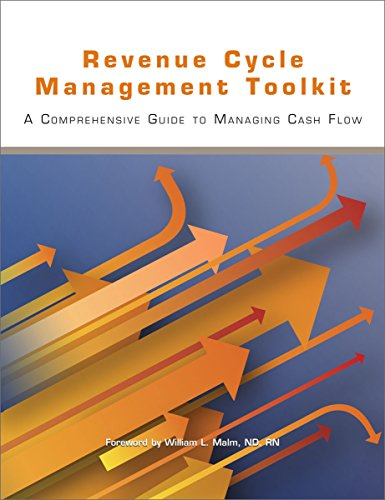 Revenue Cycle Management Toolkit: A Comprehensive Guide to Managing Cash Flow (Hospital Revenue Cycle compare prices)