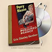 The Case of the Perjured Parrot | Erle Stanley Gardner