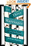 The Three Marriages: Reimagining Work...