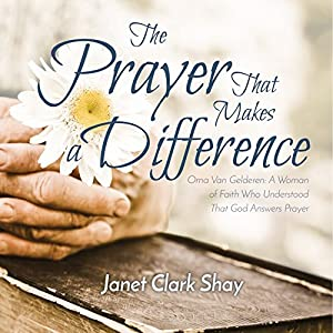 The Prayer that Makes a Difference Audiobook