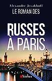 Le Roman des Russes � Paris
