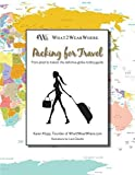 Packing for Travel by What2WearWhere
