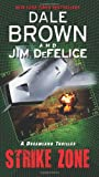 Strike Zone: A Dreamland Thriller (Dreamland Thrillers) (0062087843) by Brown, Dale