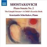 ショスタコーヴィチ:ピアノ・ソナタ第2番/「明るい川」(ピアノ編)/子供のノート