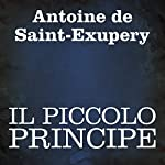 Il Piccolo Principe [The Little Prince] | Antoine de Saint-Exupery