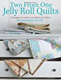 img - for Two from One Jelly Roll Quilts book / textbook / text book
