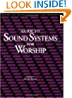 Guide to Sound Systems for Worship