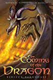 The Coming of the Dragon (Legacy of Beowulf)