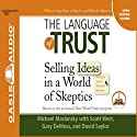 The Language of Trust Audiobook by Michael Maslansky Narrated by Michael Maslansky