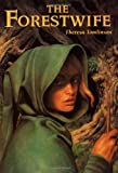 The Forestwife (0440413508) by Tomlinson, Theresa