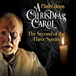 Ep. 3: The Second of the Three Spirits | Charles Dickens,RD Carstairs - adaptation