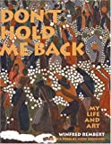 img - for Don't Hold Me Back: My Life and Art book / textbook / text book