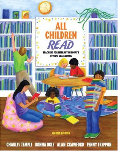 All Children Read: Teaching for Literacy in Today's Diverse Classrooms (with Teach It! booklet) (2nd Edition)