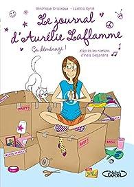Le Journal d\'Aurélie Laflamme, tome 3 par India Desjardins