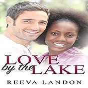 Love by the Lake   Reeva Landon
