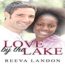 Love by the Lake Audiobook by Reeva Landon Narrated by Missy Cambridge