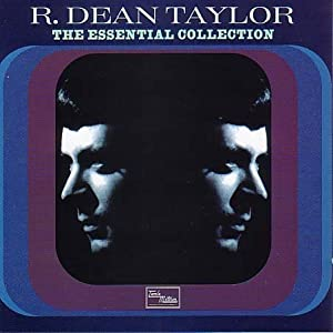 R. Dean Taylor - The Essential Collection