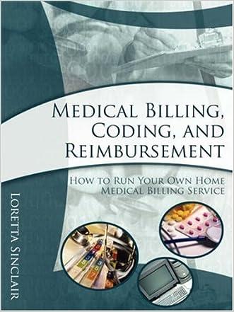 Medical Billing, Coding, and Reimbursement