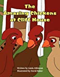 img - for The Amazing Chickens at Cliff House book / textbook / text book