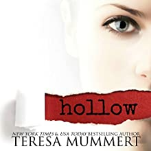 Hollow Audiobook by Teresa Mummert Narrated by Jacquelyn Foster