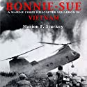 Bonnie-Sue (       UNABRIDGED) by Marion F. Sturkey Narrated by Dennis McKee