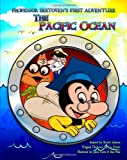img - for Professor Beetoven's First Adventure The Pacific Ocean book / textbook / text book