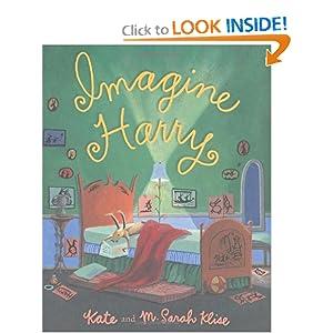 Imagine Harry Kate Klise and M. Sarah Klise