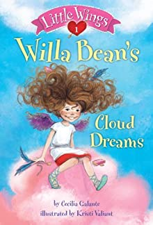 Little Wings #1: Willa Bean's Cloud Dreams (A Stepping Stone Book(TM))