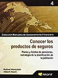 CONOCER LOS PRODUCTOS DE SEGUROS: Planes y fondos de pensiones, estrategia de la planificación de la jubilación